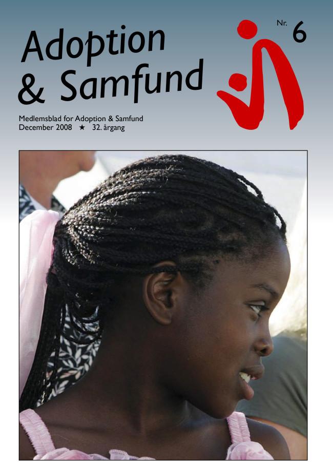 Adoption og Samfund, årgang 32, nr. 6 (2008)